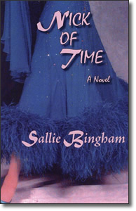 Nick of Time (2006) - Sallie Bingham