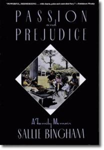 Passion and Prejudice (1989) - Sallie Bingham