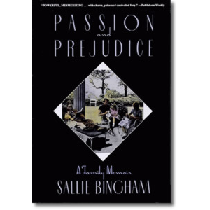 Passion and Prejudice: A Family Memoir