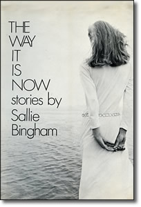 The Way It Is Now (1972) - Sallie Bingham