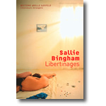 Libertinages - Sallie Bingham