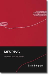 Mending (2011) - Sallie Bingham