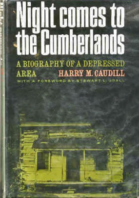 Night comes to the Cumberlands - Harry Caudill