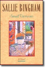 Small Victories (1992) - Sallie Bingham